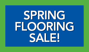 Spring flooring sale going on now!  Click here to learn more!