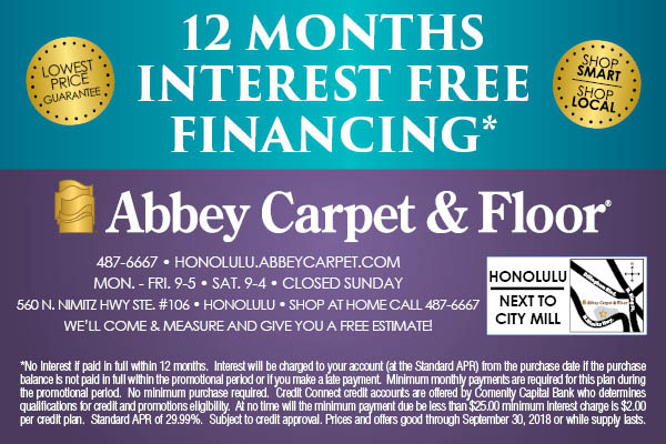 12 months interest free financing available at Abbey Carpet & Floor in Honolulu!